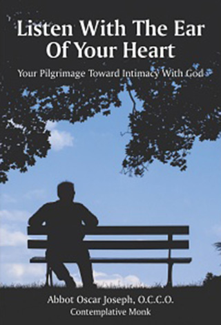 Listen with the Ear of Your Heart Book