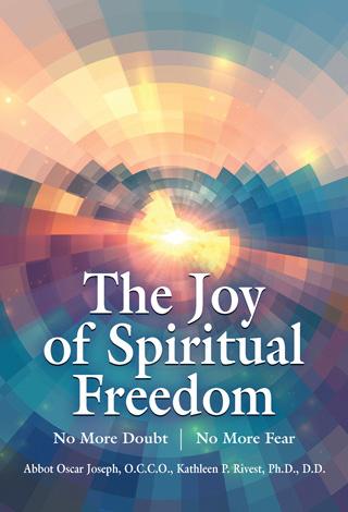 The Joy of Spiritual Freedom Book